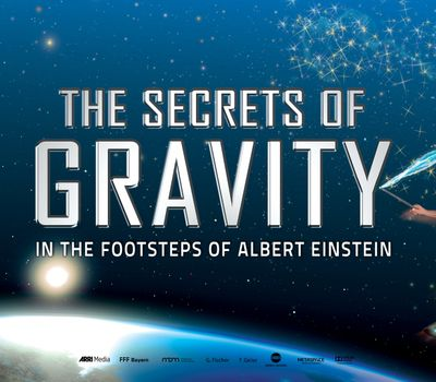 The Secrets of Gravity: In the Footsteps of Albert Einstein online