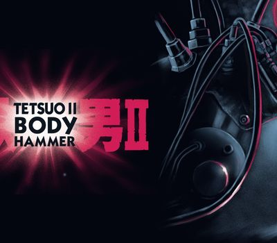 Tetsuo II: Body Hammer online