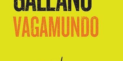 Eduardo Galeano Vagamundo en streaming