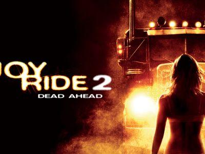 watch Joy Ride 2: Dead Ahead streaming