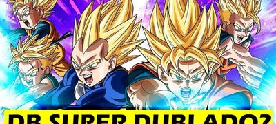 Dragon Ball Super Dublado