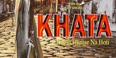 KHATA-Kaash Humse Na Hoti en streaming