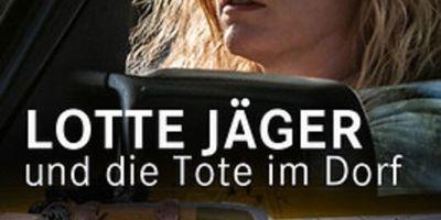 Lotte Jäger und die Tote im Dorf en streaming