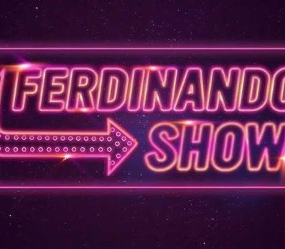 Ferdinando Show online