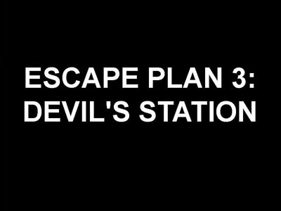 watch Escape Plan 3: Devil's Station streaming