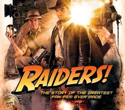 Raiders!: The Story of the Greatest Fan Film Ever Made online
