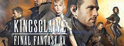 Final Fantasy XV : Kingsglaive online