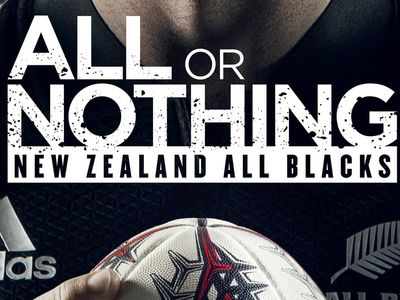 watch All or Nothing: New Zealand All Blacks streaming