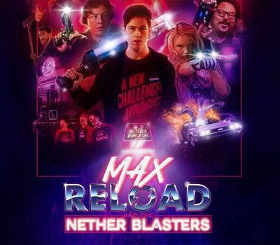 Max Reload and the Nether Blasters online