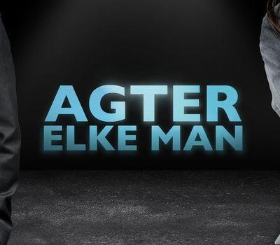 Agter Elke Man online