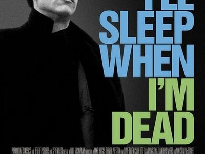 watch I'll Sleep When I'm Dead streaming