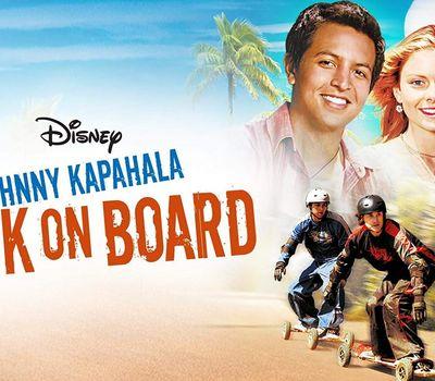 Johnny Kapahala - Back on Board online