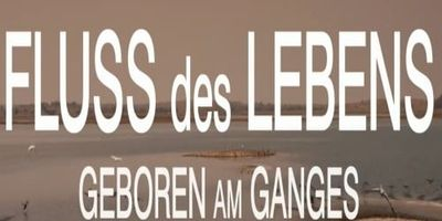 Fluss des Lebens: Geboren am Ganges en streaming