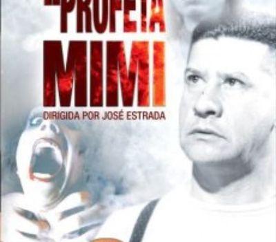 El profeta Mimi online