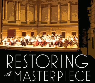 Restoring a Masterpiece: The Renovation of Eastman Theatre online