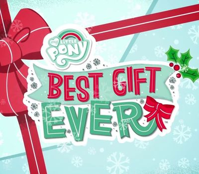 My Little Pony: Best Gift Ever online