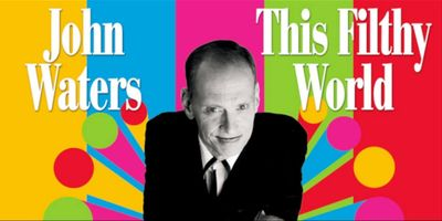 John Waters: This Filthy World en streaming