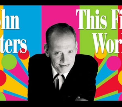 John Waters: This Filthy World online