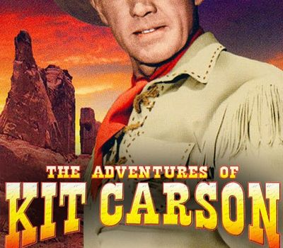 The Adventures of Kit Carson online