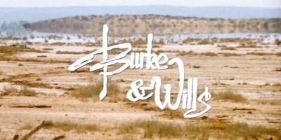 Burke & Wills STREAMING
