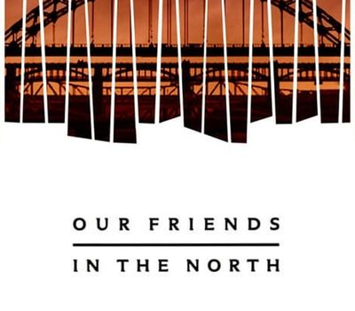 Our Friends in the North online