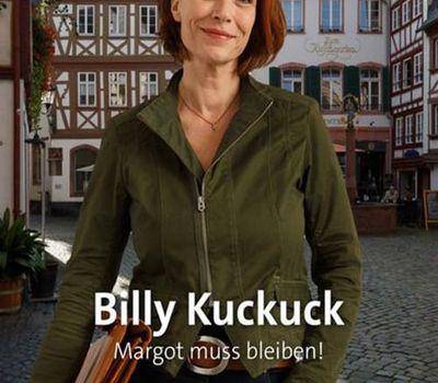 Billy Kuckuck - Margot muss bleiben! online