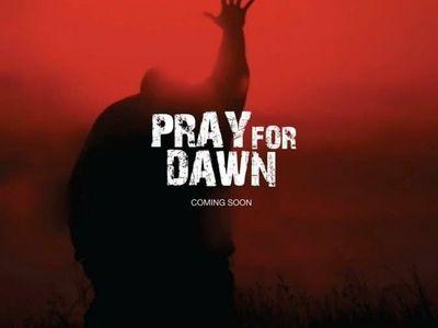 watch Pray for Dawn streaming