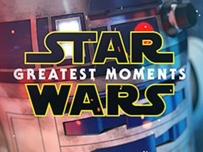 watch Star Wars: Greatest Moments streaming