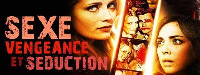 Sexe, Vengeance et Séduction online