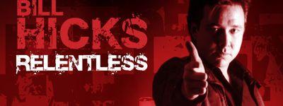 Bill Hicks: Relentless online