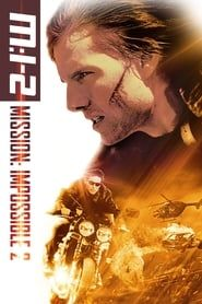 Mission: Impossible II streaming vf