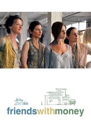 Friends with Money streaming vf