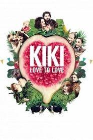 Kiki, Love to Love streaming vf