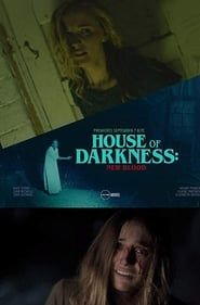 House of Darkness: New Blood streaming vf