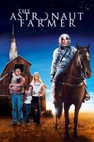 The Astronaut Farmer streaming vf