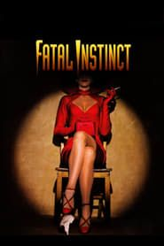 Fatal Instinct streaming vf