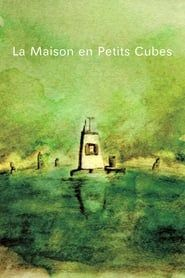 La Maison en Petits Cubes streaming vf