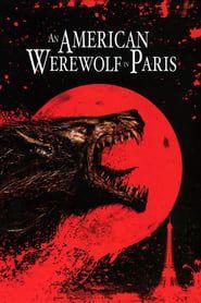 An American Werewolf in Paris streaming vf