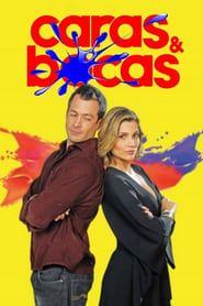 Caras & Bocas streaming vf