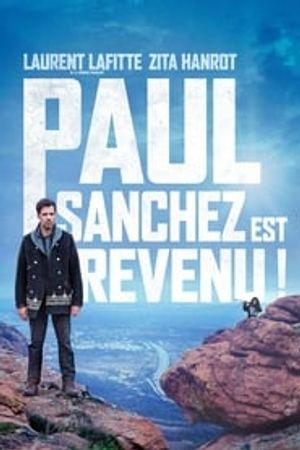 Paul Sanchez est revenu ! 2018 film complet