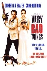 Very Bad Things streaming vf