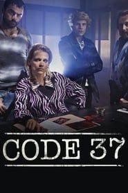 Code 37 streaming vf