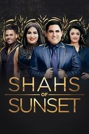 Shahs of Sunset streaming vf