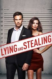 Lying and Stealing  film complet
