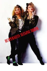 Desperately Seeking Susan streaming vf