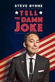 Steve Byrne: Tell The Damn Joke streaming vf