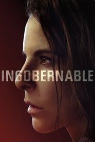 Ingobernable streaming vf