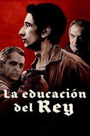 La educación del Rey streaming vf