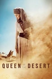 Queen of the Desert streaming vf