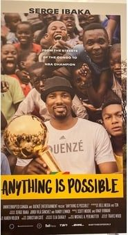 Anything is Possible - The Serge Ibaka Story streaming vf